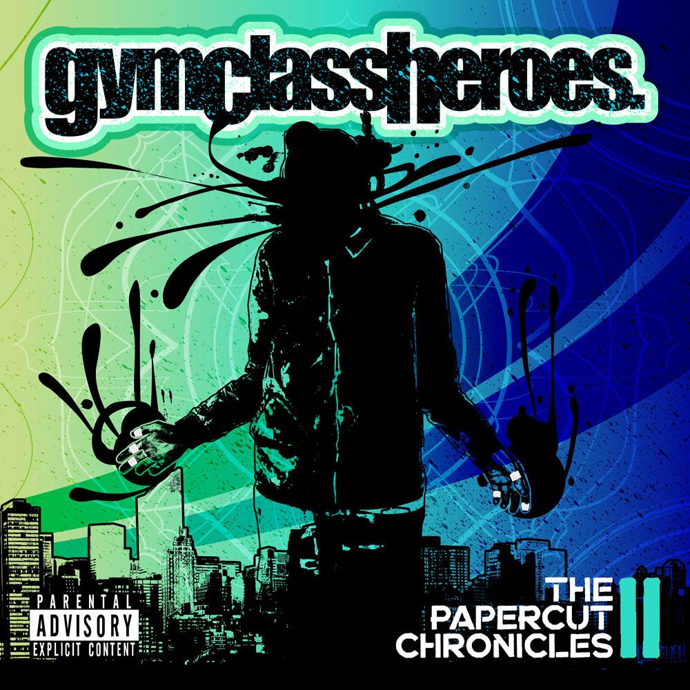 gym class heroespapercut chronicles iialbum artwork fueled by ramen warner bros records